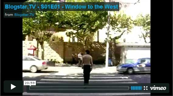 Blogstar.TV – S01E01 – Window to the West (博客之星–第一季第一季–通向西方的窗口)